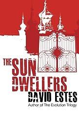 The Sun Dwellers (The Dwellers Saga) (Volume 3)
