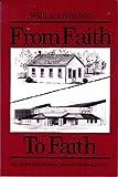 From Faith to Faith, William Neufeld, 091979792X