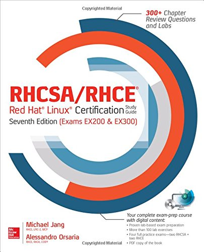 RHCSA/RHCE Red Hat Linux Certification Study Guide, Seventh Edition (Exams EX200 & EX300) (Certification & Career - OMG)