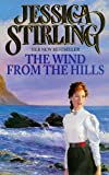 The Wind from the Hills by Jessica Stirling front cover