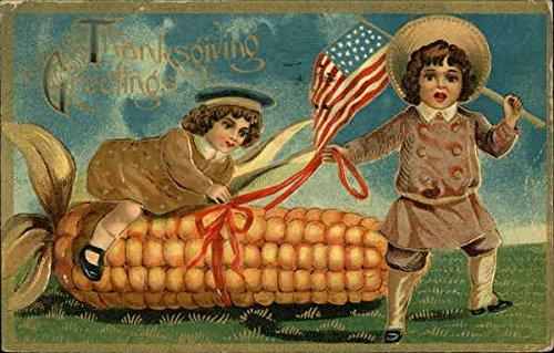 Thanksgiving Greetings - Children, USA Flag and Corn Patriotic Original Vintage Postcard from CardCow Vintage Postcards