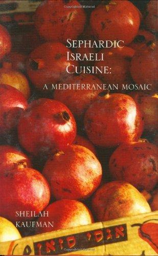 Sephardic Israeli Cuisine: A Mediterranean Mosaic