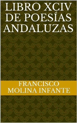LIBRO XCIV DE POESÍAS ANDALUZAS (POESÍA ANDALUZA ACTUAL nº 94)