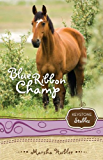 Blue Ribbon Champ (Keystone Stables Book 6)