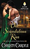 One Scandalous Kiss: An Accidental Heirs Novel by  Christy Carlyle in stock, buy online here