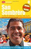 San Sombrero: A Land of Carnivals, Cocktails and Coups
