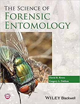 The Science Of Forensic Entomology 9781119940371 Medicine Health Science Books Amazon Com