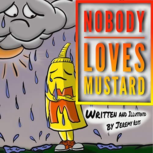 Nobody Loves Mustard
