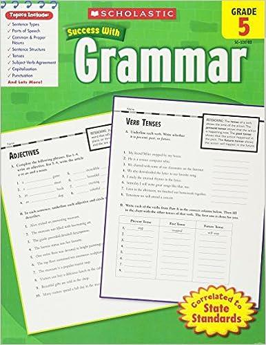 Amazon.com: Scholastic Success With Grammar, Grade 5 (9780545201025 ...