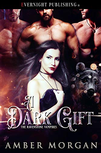 A Dark Gift (The Ravenstone Vampires Book 1)