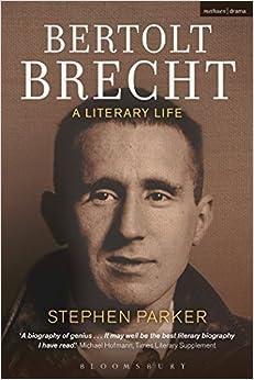Book Bertolt Brecht: A Literary Life by Stephen Parker (2015-12-17)