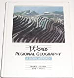 World Regional Geography : A Global Approach, Hepner, George F. and McKee, Jesse O., 0314846727