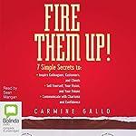 Fire Them Up! | Carmine Gallo