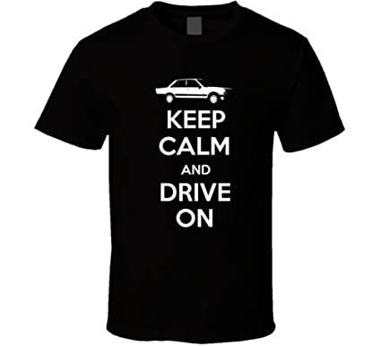 1979 Peugeot 505 2 2 Gti Turbo Keep Calm and Drive on Car Lover T Shirt