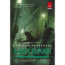 Mistborn: Segunda era: As sombras de si mesmo