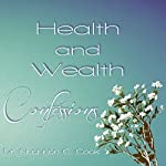 Health & Wealth Confessions | Shannon C. Cook