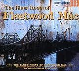 Roots of Fleetwood Mac / Various