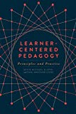img - for Learner-Centered Pedagogy: Principles and Practice book / textbook / text book