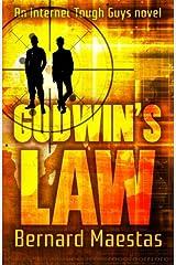 Godwin's Law (An Internet Tough Guys Novel) (Volume 2) Paperback