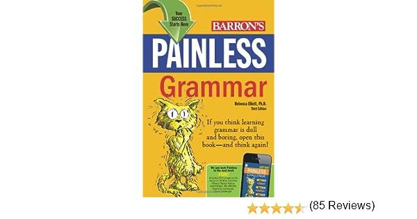 Amazon.com: Painless Grammar (Barron's Painless Series ...