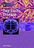 Tay-Sachs Disease, Julie Walker, 1404206973