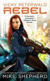 img - for Vicky Peterwald: Rebel (A Vicky Peterwald Novel) book / textbook / text book