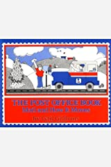 The Post Office Book: Mail and How It Moves Paperback