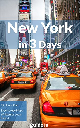 New York City in 3 Days (Travel Guide 2019) - Enjoy a Perfect Plan with the Best Things to Do in NYC: Where to Stay,Go Out,Eat in NYC.What to See. Detailed Plan for 3 days. How to Save Money & Time. (Best Things To Eat In New York)