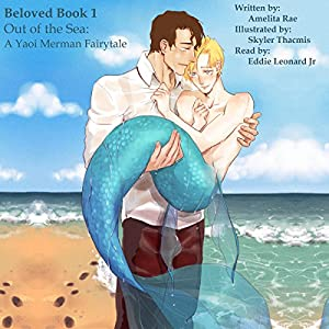 Out of the Sea: A Yaoi Merman Fairytale Audiobook