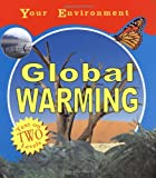 img - for Global Warming (Your Environment) book / textbook / text book