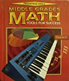 Prentice Hall Middle Grades Math, Course 2, PRENTICE HALL, 0130434167