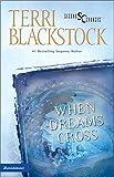 When Dreams Cross (Second Chances Series #2)