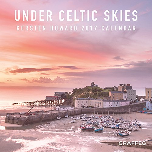 Under Celtic Skies 2017 Calendar Kersten Howard