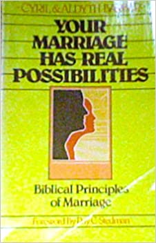 Your marriage has real possibilities: Biblical principles