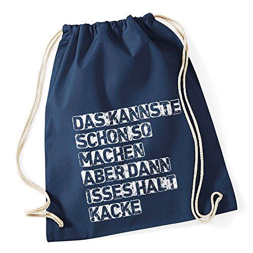 Turnbeutel mit Sprüchen kannste so machen Hipster Beutel Tasche Jutebeutel Gymbag Stringbag Drawstring navy