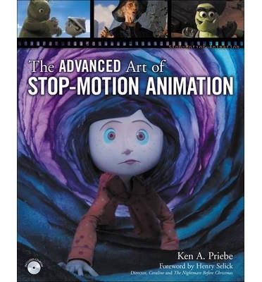 Download The Advanced Art of Stop-Motion Animation (Mixed media product) - Common pdf epub