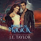 Practical Magick: Magick Series, Book 3 | J.E. Taylor