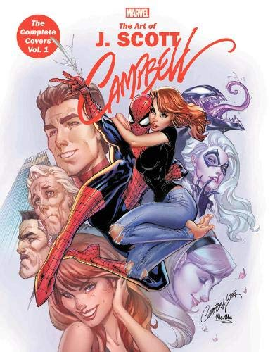 Marvel Monograph: The Art Of J. Scott Campbell - The Complete Covers Vol. 1 por J. Scott Campbell