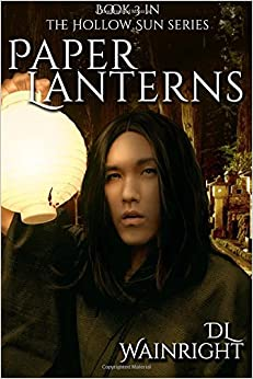 Paper Lanterns: Book 3 of The Hollow Sun Series: Volume 3