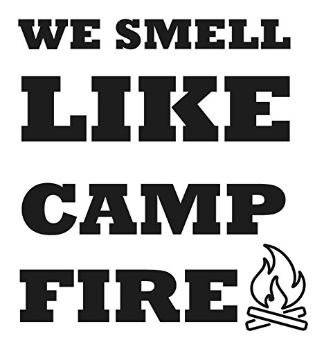 "We Smell Like Camp Fire Decal- {BLACK} 5"" Sticker -, used for sale  Delivered anywhere in USA"