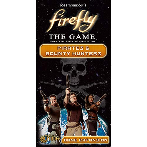 Firefly: The Game - Pirates & Bounty Hunters Game Expansion