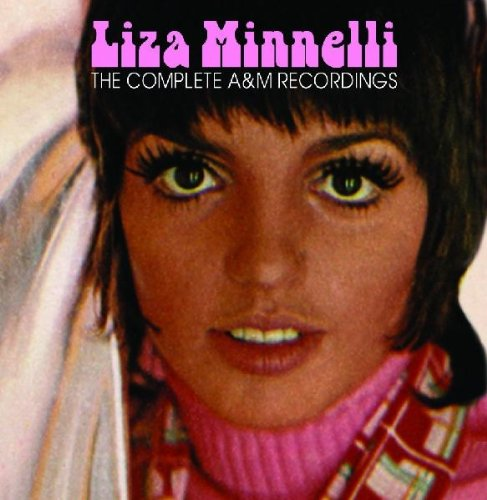 The Complete A&M Recordings by Minelli, Liza