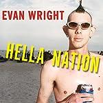 Hella Nation | Evan Wright