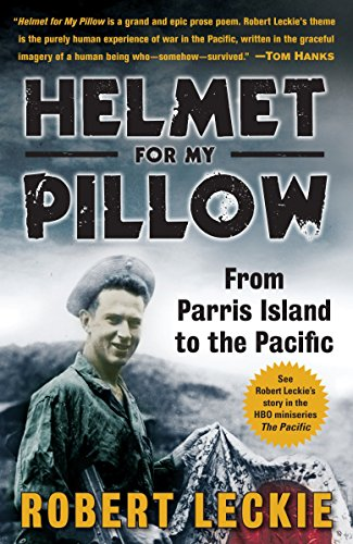 Helmet for My Pillow: From Parris Island to the Pacific (Best Places To Find Treasure)