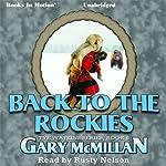 Back to the Rockies: The Tye Watkins Series, Book 6 | Gary McMillan
