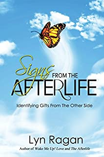 Book Cover: Signs From The Afterlife: Identifying Gifts From The Other Side