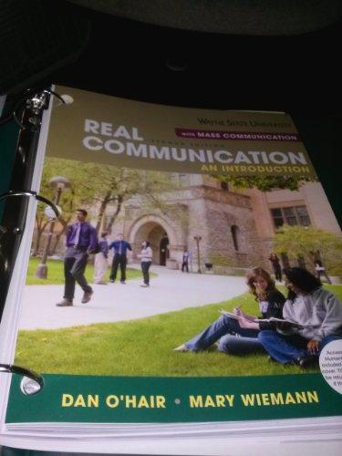 Real Communication: An Introduction with Mass Communication, 2nd Edition, Wayne State University