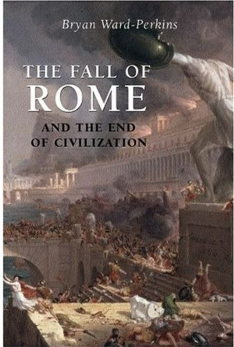The Fall of Rome: And the End of Civilization pdf epub