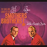 The Songs And Comedy Of The Smothers Brothers At The Purple Onion!