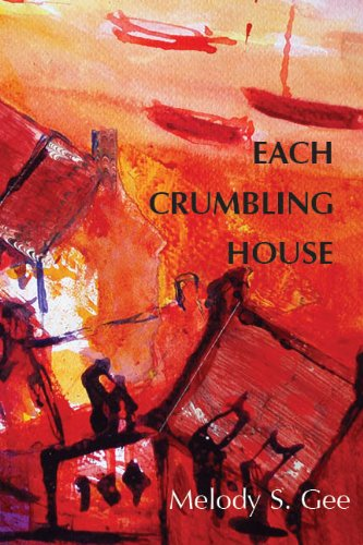 Each Crumbling House by Perugia Press